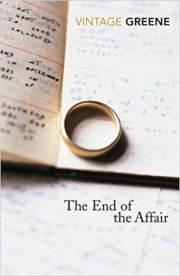 End of the affair by Graham Greene