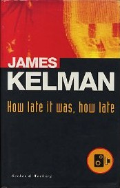 How late it was how late by James Kelman