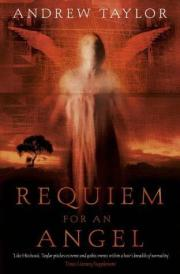 Requiem for an Angel by Andrew Taylor