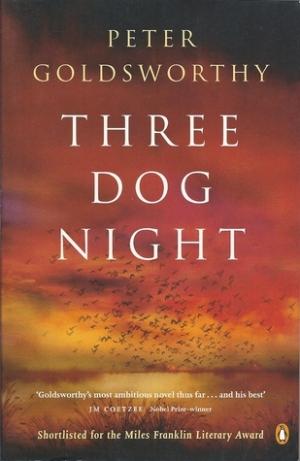 Three Dog Night by Peter Goldsworthy