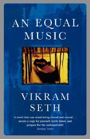Read An Equal Music By Vikram Seth