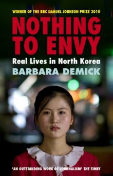 Nothing to Envy by Barbara Demick