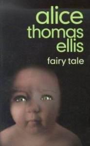 Fairy-tale-alice-thomas-ellis-paperback-cover-art