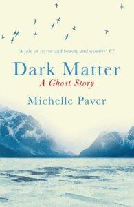 Dark-Matter-Michelle-Paver