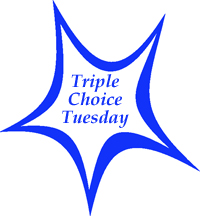 Triple-Choice-Tuesday