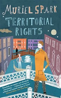 Territorial Rights by Muriel Spark