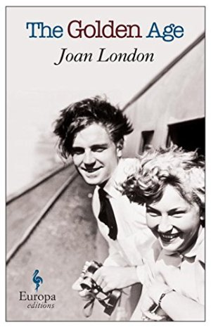 The Golden Age by Joan London (Europa edition)