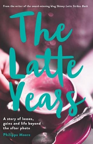 The Latte Years by Phil Moore