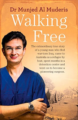 Walking Free by Dr Munjed Al Muderis