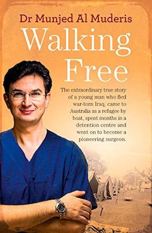 Walking Free by Dr Munjed Al Muderis