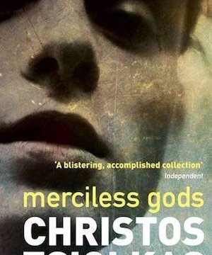 Merciless Gods by Christos Tsiolkas