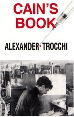 Cain's Book by Alexander Trocchi