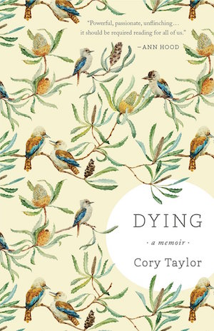 Dying A Memoir by Cory Taylor, US edition