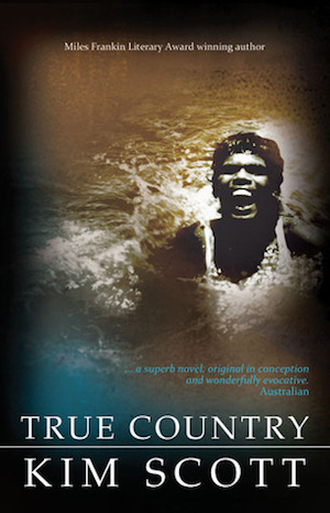 True Country by Kim Scott