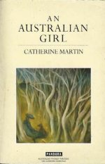 An Australian Girl by Catherine Martin