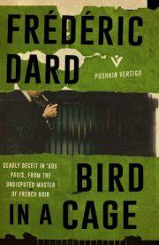 Bird in a Cage by Frédéric Dard