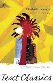 Down in the city by Elizabeth Harrower