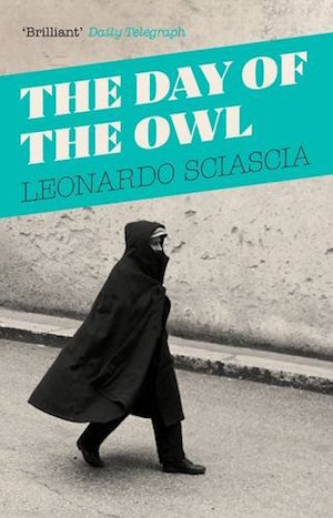 Day of the Owl by Leonardo Sciascia