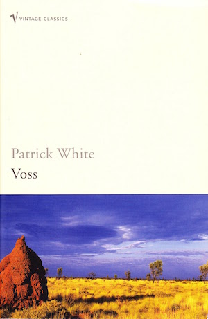 Voss by Patrick White