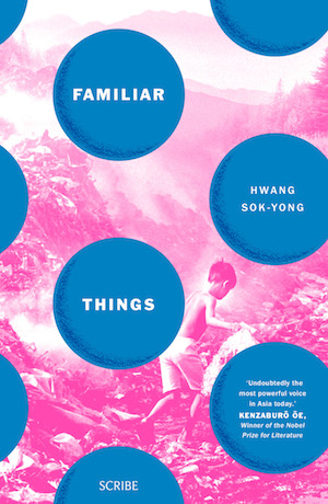 Familiar Things by Hwang Sok-yong