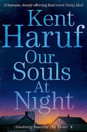 Our Souls at Night by Kent Haru