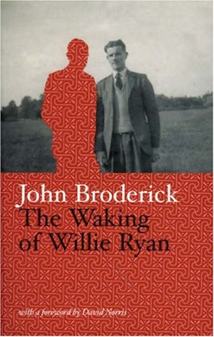 The Waking of Willie Ryan by John Broderick