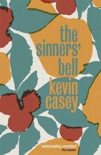 The Sinners' Bell by Kevin Casey