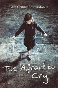 Too Afraid to Cry